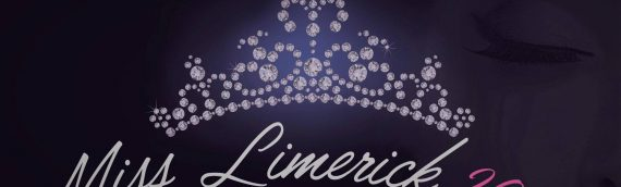 Could you be the next Miss Limerick ?